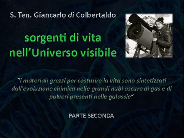 UNUCI MILANO Conferenza di Astrofisica – Sorgenti di vita nell'Universo Visibile – Seconda parte