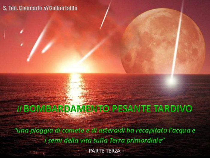 UNUCI MILANO Conferenza di Astrofisica – Il Bombardamento Pesante Tardivo – Terza parte
